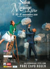 Le Salon du Mariage et de la FêteWeek-end du 9-10-11 novembre 2018 au Parc des Expositions de ROUEN.